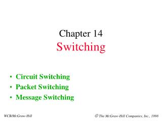 Chapter 14 Switching