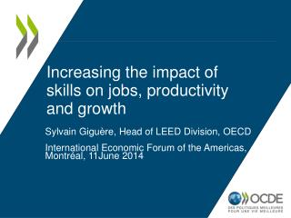 Increasing the impact of skills on jobs, productivity and growth