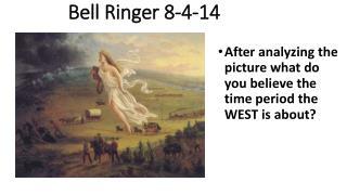 Bell Ringer 8-4-14