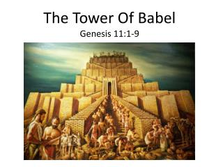 The Tower Of Babel Genesis 11:1-9