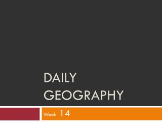 Daily Geography