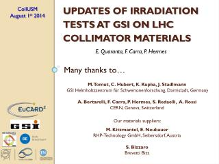 U pdates  of irradiation tests at GSI on LHC collimator materials