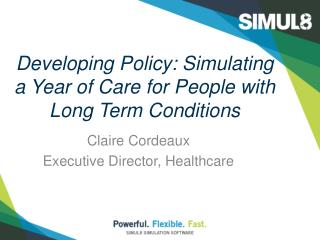 Developing Policy: Simulating a Year of Care for People with  Long Term Conditions