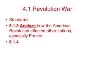 4.1 Revolution War