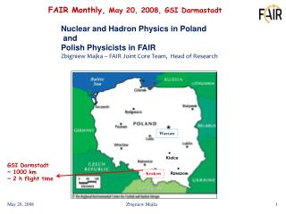 FAIR Monthly,  May 20, 2008, GSI Darmastadt