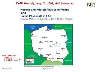 FAIR Monthly,  May 20, 2008, GSI Darmastadt