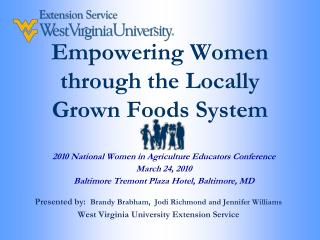 Empowering Women through the Locally Grown Foods System