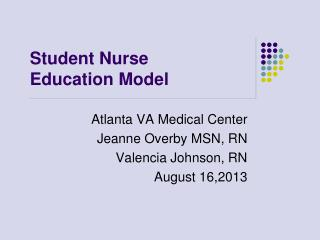 Student Nurse Education Model