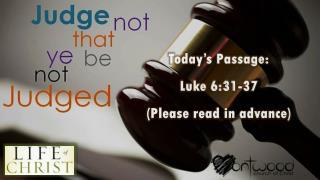Today's Passage: Luke 6:31-37 (Please read in advance)