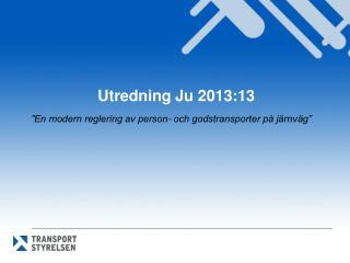 Utredning Ju 2013:13