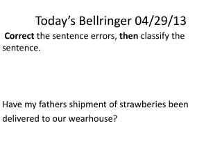 Today's  Bellringer  04/29/13