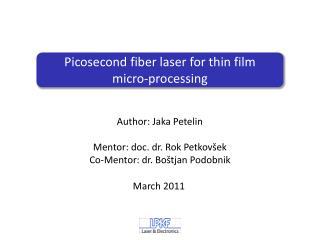 Picosecond  fiber laser for thin film micro-processing