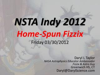 NSTA Indy 2012 Home-Spun Fizzix Friday 03/30/2012