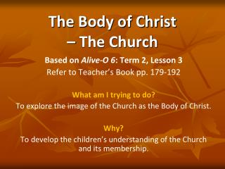 The Body of Christ  � The Church