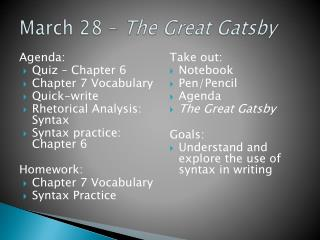 March 28 –  The Great Gatsby