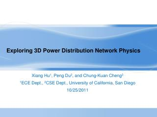 Exploring 3D Power Distribution Network Physics