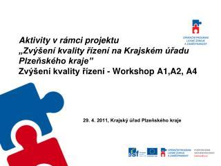 29. 4. 2011, Krajský úřad Plzeňského kraje
