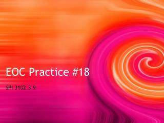 EOC Practice #18