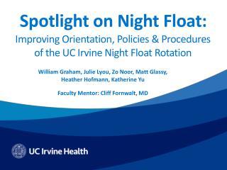 Spotlight on Night Float: