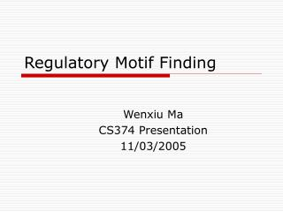 Regulatory Motif Finding