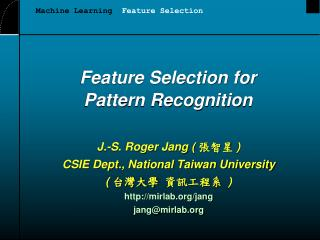 Feature Selection for Pattern Recognition