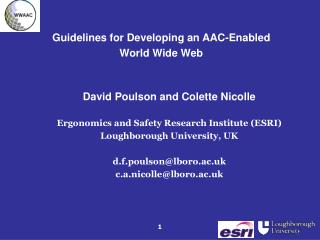 Guidelines for Developing an AAC-Enabled World Wide Web David Poulson and Colette Nicolle