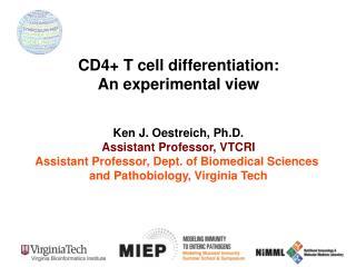 Ken  J. Oestreich, Ph.D. Assistant Professor, VTCRI