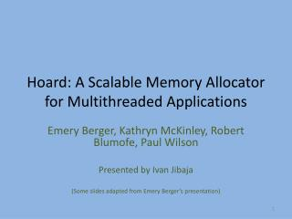 Hoard: A Scalable Memory Allocator for Multithreaded Applications