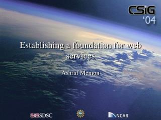 Establishing a foundation for web services