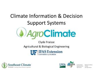 Climate Information & Decision  Support  Systems