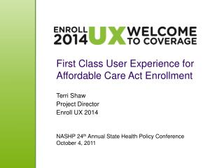 First Class User Experience for Affordable Care Act Enrollment