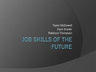 Job Skills of the Future