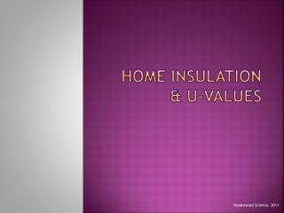 Home Insulation & U-Values