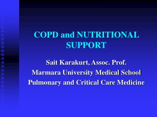COPD and NUTRITIONAL SUPPORT