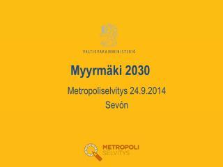 Myyrmäki 2030