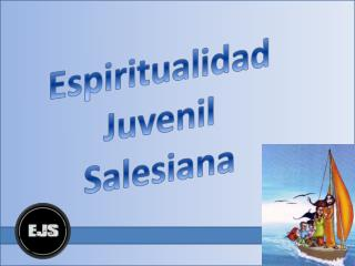 Espiritualidad Juvenil Salesiana