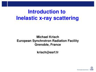 Introduction to  Inelastic x-ray scattering