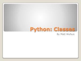 Python: Classes