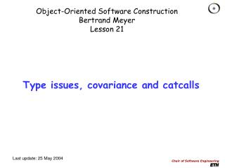 Object-Oriented Software Construction Bertrand Meyer Lesson 21