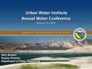Urban Water Institute Annual Water Conference August 15, 2014