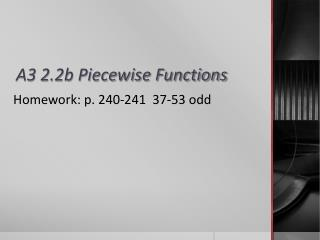 A3 2.2b Piecewise Functions