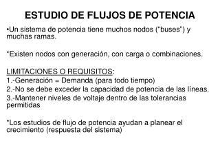 ESTUDIO DE FLUJOS DE POTENCIA
