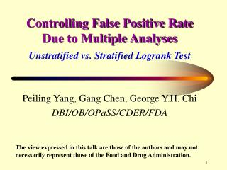 Controlling False Positive Rate Due to Multiple Analyses Unstratified vs. Stratified Logrank Test