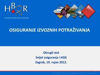 Okrugli stol Svijet osiguranja i HGK Zagreb, 19. rujan 2012.