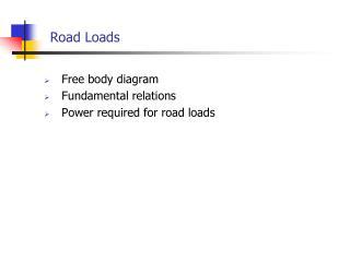 Road Loads