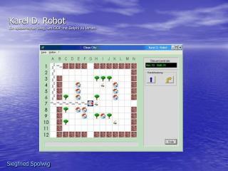 Karel D. Robot Ein spielerischer Weg, um OOP mit Delphi zu lernen