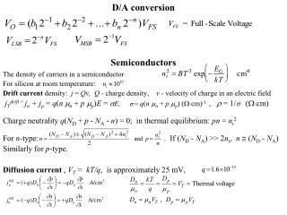 D/A conversion Semiconductors The density of carriers in a semiconductor