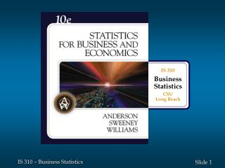 IS 310 Business Statistics CSU Long Beach