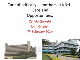 Care of critically ill mothers at KNH - Gaps and Opportunities.