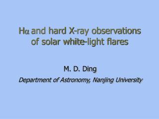 H ? and hard X-ray observations of solar white-light flares
